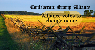 Confederate Stamp Alliance votes to change name