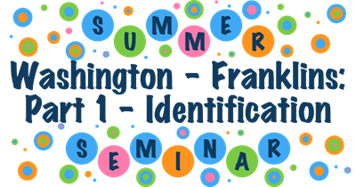 Washington - Franklins: Part 1 - Identification
