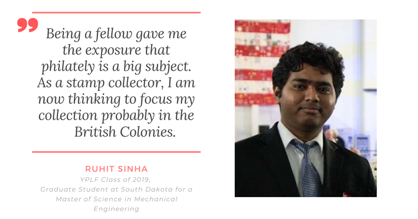 Meet Ruhit Sinha, YPLF Alumnus and Analytical Philatelist