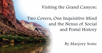 Visiting the Grand Canyon: Two Covers, One Inquisitive Mind and the Nexus of Social and Postal History