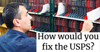 How would you fix the USPS?