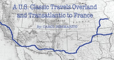 A U.S. Classic Travels Overland and Transatlantic to France