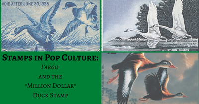 "Stamps In Pop Culture: ""Fargo"" and the ""Million Dollar"" Duck Stamp"
