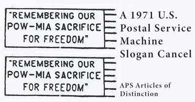 """Remembering Our POW-MIA Sacrifice For Freedom"": A 1971 U.S. Postal Service Machine Slogan Cancel"