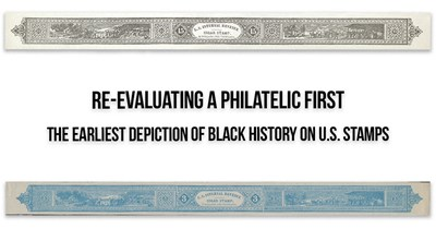 Re-Evaluating a Philatelic First: The Earliest Depiction of Black History on U.S. Stamps