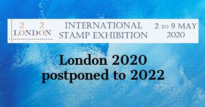 London 2020 International Stamp Exhibition delayed to 2022