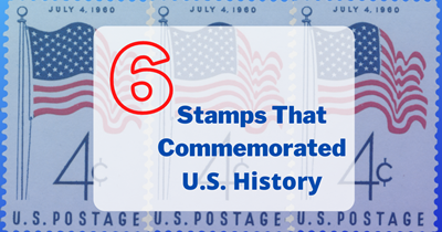 6 Stamps That Commemorated U.S. History