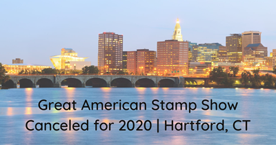 Great American Stamp Show is Canceled for 2020