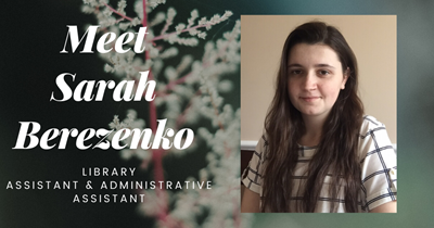 Meet Sarah Berezenko, Library Assistant - APS Cares