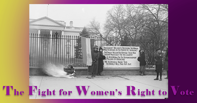 The Fight for Women's Right to Vote