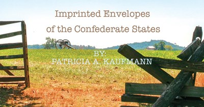 Imprinted Envelopes of the Confederate States