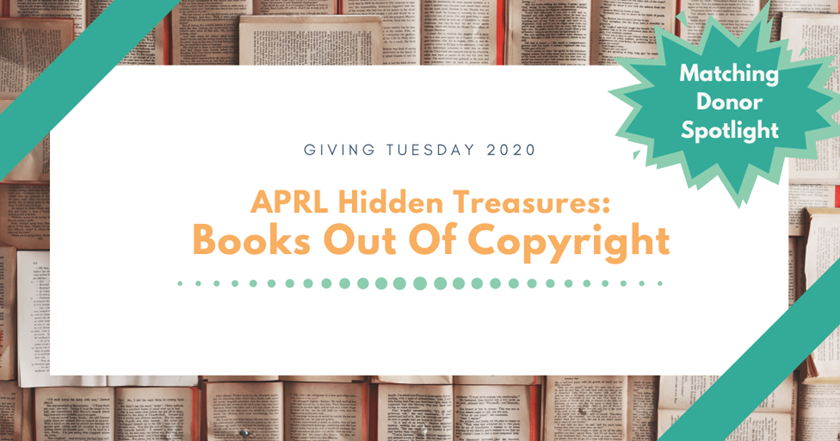 Giving Tuesday: APRL Hidden Treasures - Books Out of Copyright