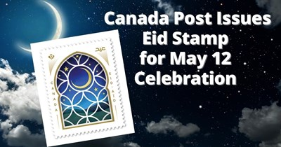 Eye-catching Eid Stamp Issued by Canada Post to Mark Islamic Celebrations