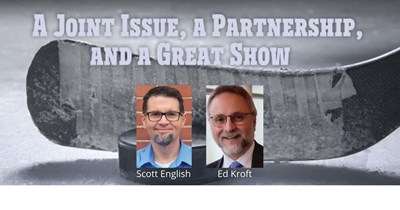 A Joint Issue, a Partnership, and a Great Show by Scott D. English and Ed Kroft, QC, FRPSC