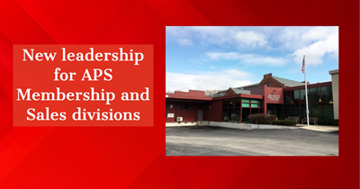 New leadership for APS Membership and Sales divisions