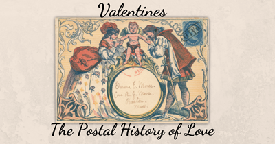 Valentines: The Postal History of Love
