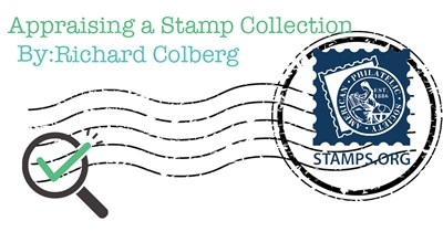 Appraising a Stamp Collection (Especially in times of crisis)