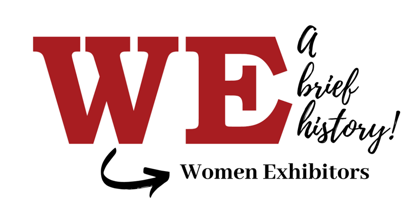 Good for WE — Good for Philately! A Brief Women Exhibitors History