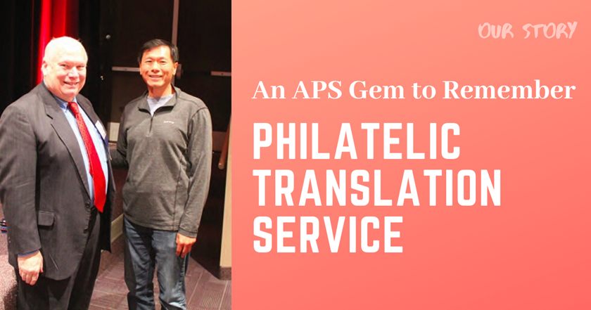 An APS Gem to Remember: Philatelic Translation Service