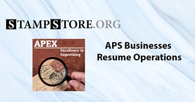 APS Expertizing and StampStore Resume Operations