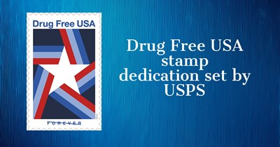 Drug Free USA stamp dedication set by USPS