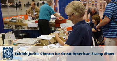 Great American Stamp Show Exhibit Juries Announced