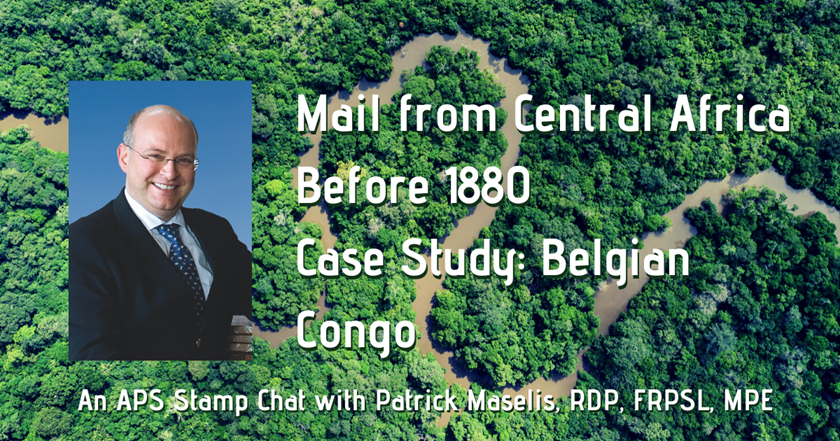 Mail from the Belgian Congo, presented on Stamp Chat with Patrick Maselis