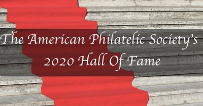 The 2020 APS Hall Of Fame honors outstanding deceased philatelists