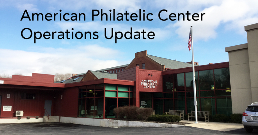 American Philatelic Center Operations Update