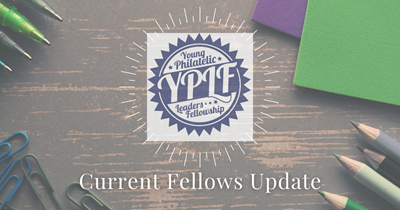 Young Philatelic Leaders Fellowship Fellows Share Their Experience During the Pandemic