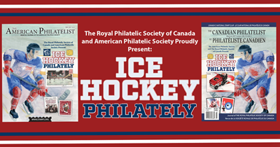 American Philatelic Society and The Royal Philatelic Society of Canada Partner To Publish Their First Joint Issues Celebrating Ice Hockey