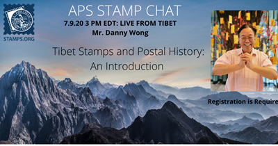 APS Stamp Chat with Danny Wong: Tibet Stamps & Postal History: An Introduction