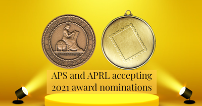APS and APRL accepting 2021 award nominations