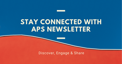 Take a Look--Our Newsletter Brings APS News to You Weekly