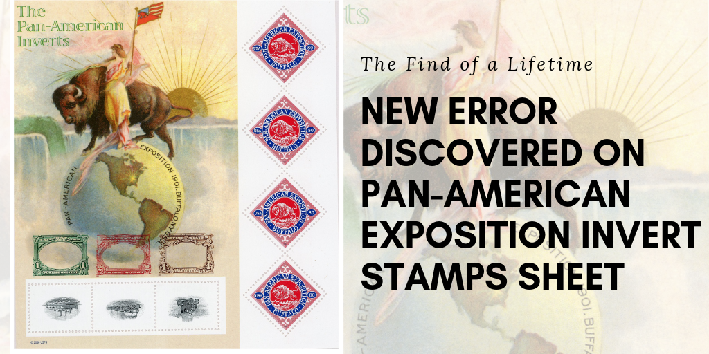 The Find of a Lifetime: Pan-American Exposition Invert Stamps Error Discovered by APS Member