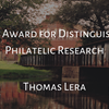 Thomas Lera Honored for Distinguished Philatelic Research with 2019 Luff Award