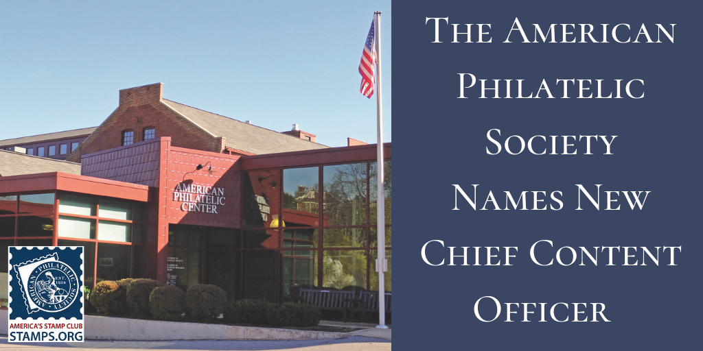 American Philatelic Society Names New Chief Content Officer