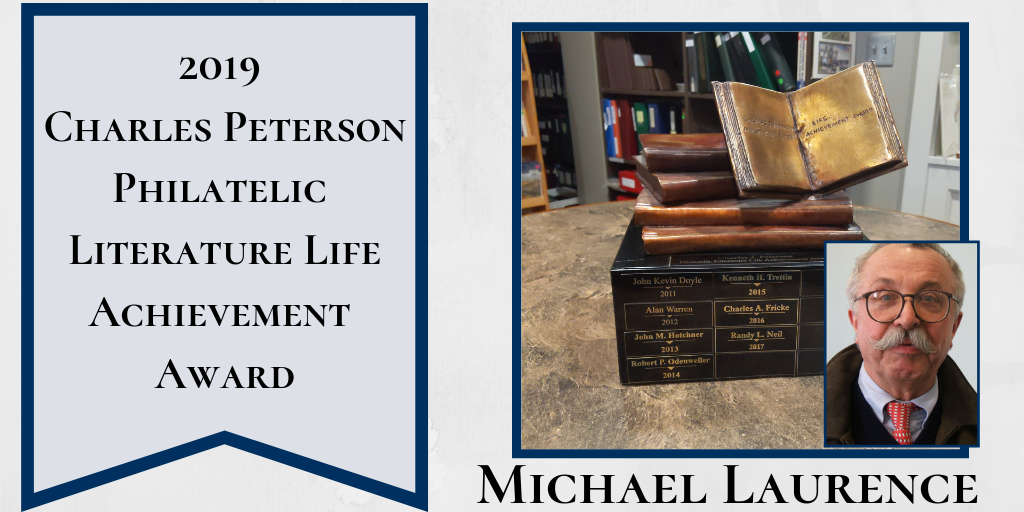 2019 Peterson Award Honors Michael Laurence's Philatelic Literary Achievements