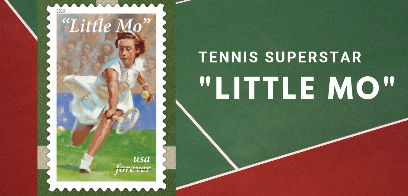 "Legendary Tennis Champion ""Little Mo"" Honored on New USPS Issue"